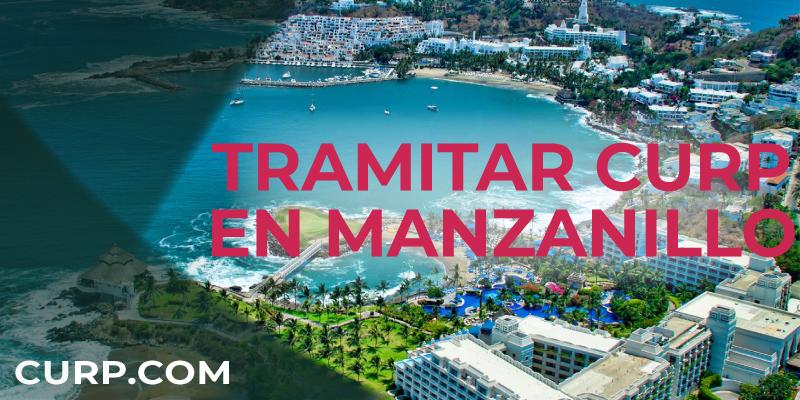 TRAMITAR CURP MANZANILLO